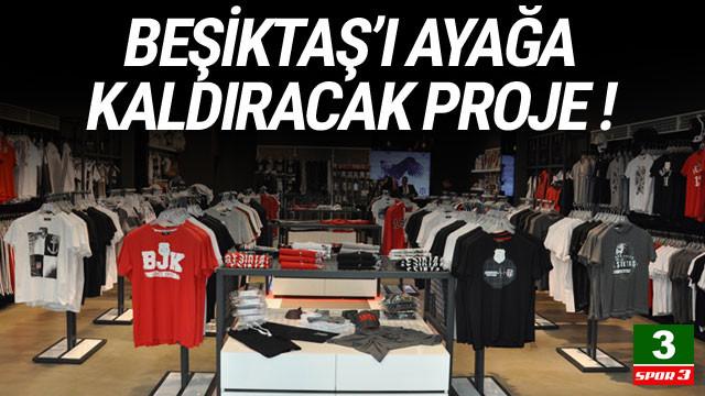 Beşiktaş'ı ayağa kaldıracak proje !