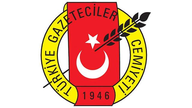 Türkiye Gazeteciler Cemiyeti'nden kınama !