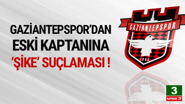 Gaziantepspor'dan Elyasa Süme'ye şike suçlaması