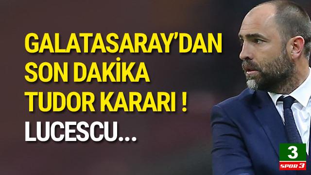 Galatasaray'dan flaş Tudor kararı !