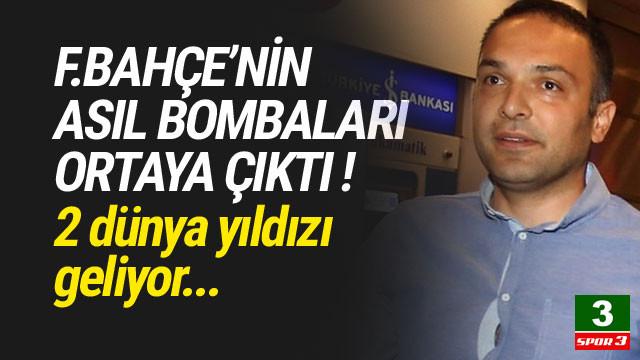 Fenerbahçe'nin asıl bombaları ortaya çıktı !