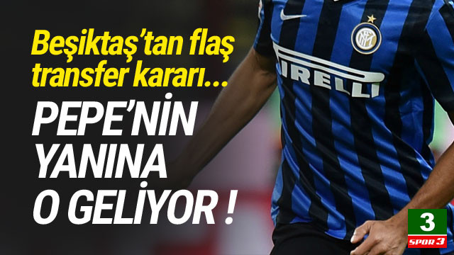 Beşiktaş'ta Pepe'nin yanına o geliyor !