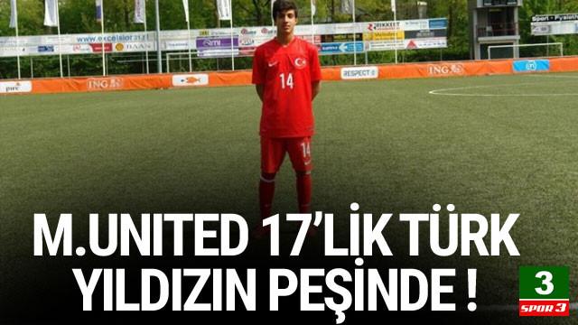İki İngiliz devi 17'lik Türk yıldızın  peşinde
