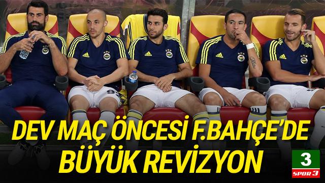 Fenerbahçe'de kadro revizyonu