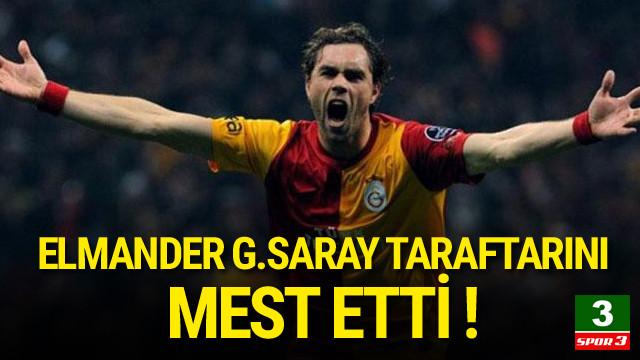 Elmander Galatasaray taraftarını mest etti