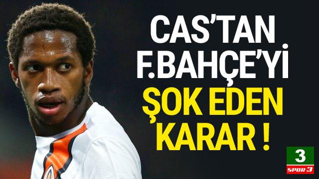 CAS'tan Fenerbahçe'yi şok eden karar !