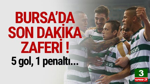 Bursa'da son dakika zaferi ! 5 gol, 1 penaltı...