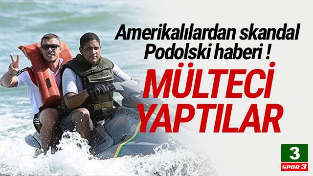 Amerikalılardan skandal Podolski haberi