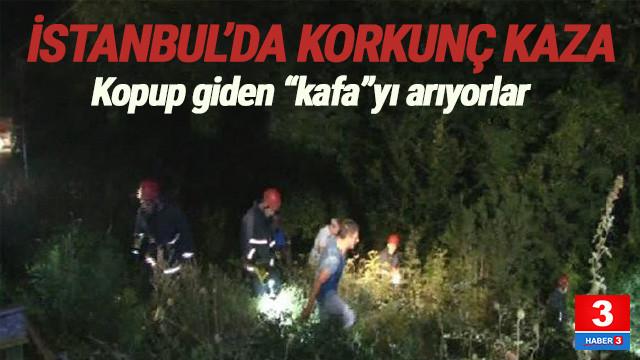 İstanbul'da tüyler ürperten trafik kazası