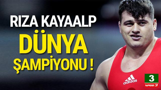 Rıza Kayaalp dünya şampiyonu !