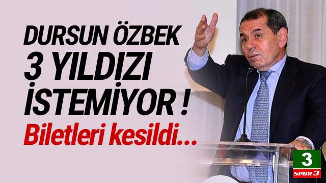 Dursun Özbek, 3 futbolcuyu takımda istemiyor !
