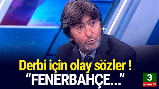 Rıdvan Dilmen'den şok sözler: ''Fenerbahçe...''