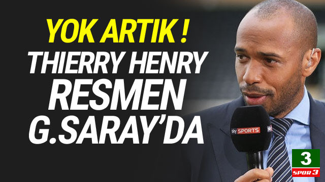 Thierry Henry resmen Galatasaray'da