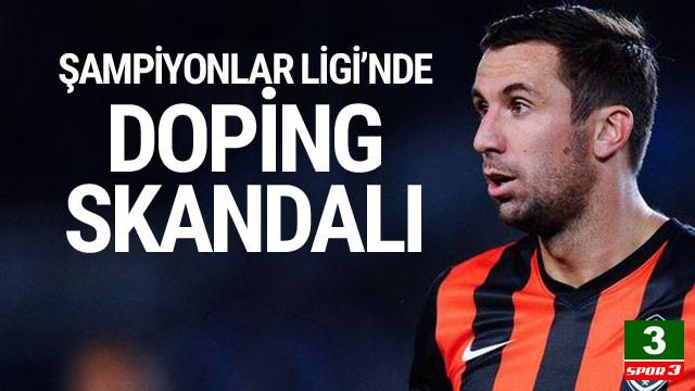 Şampiyonlar Ligi'nde doping skandalı