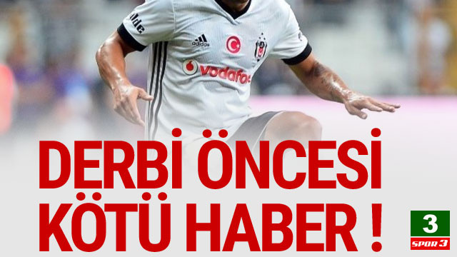 Beşiktaş'a derbi öncesi büyük şok