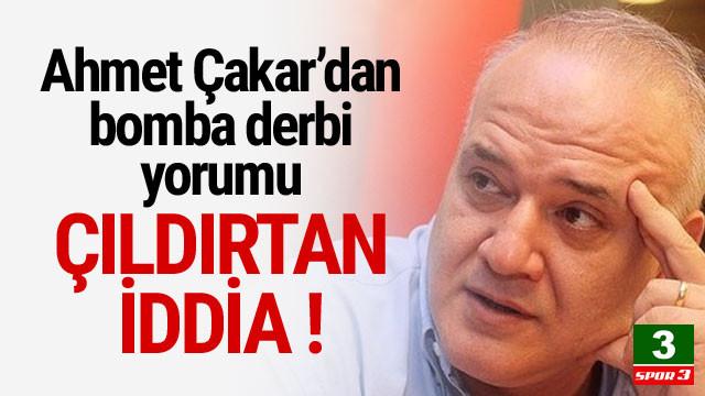 Ahmet Çakar'dan olay yorum: ''Fenerbahçe kaybederse...''