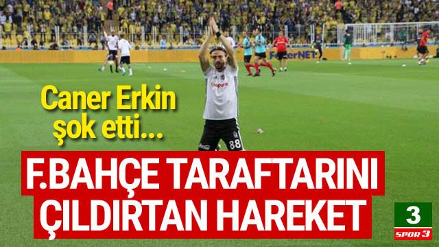Caner Erkin Fenerbahçe taraftarını çıldırttı !