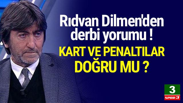 Rıdvan Dilmen'den derbi yorumu !