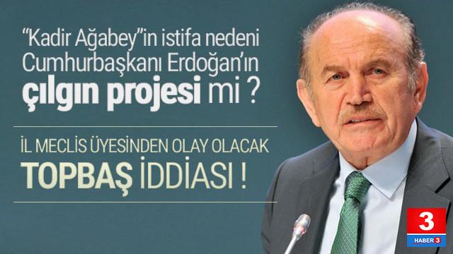 Kadir Topbaş'ın karşı çıktığı proje Kanal İstanbul muydu ?