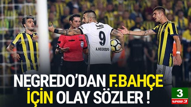 Negredo'dan Fenerbahçe için olay sözler