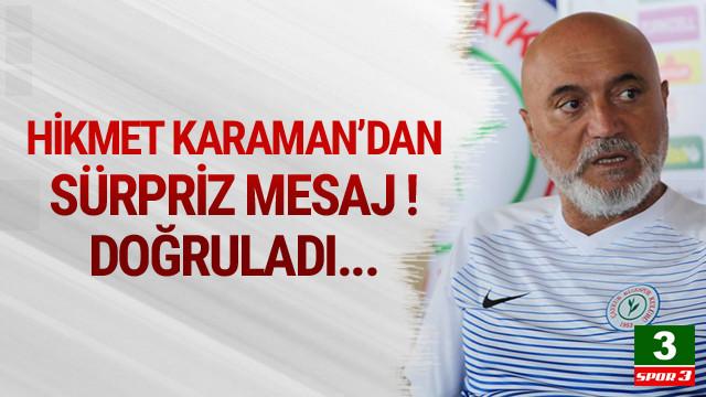 Hikmet Karaman Alanyaspor'u doğruladı !