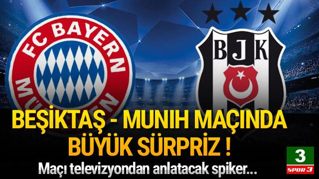 Beşiktaş - Münih maçına kadın spiker !