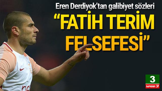 Eren Derdiyok: Fatih Terim felsefesi...
