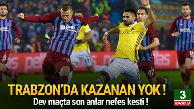 Trabzonspor'da kazanan çıkmadı !