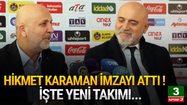 Hikmet Karaman Alanyaspor'da !