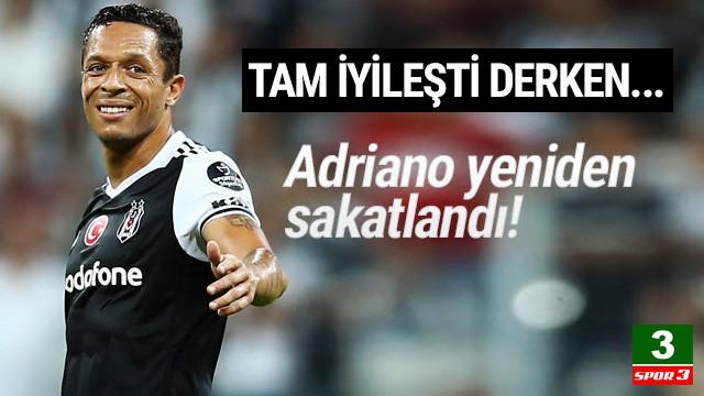 Beşiktaşlı Adriano yeniden sakatlandı