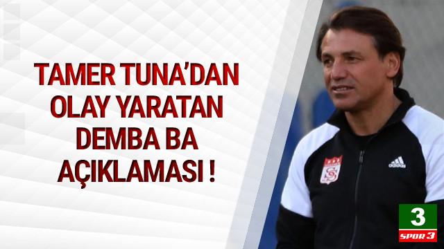 Tamer Tuna'dan olay Demba Ba açıklaması