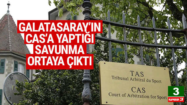 Galatasaray'ın CAS'a yaptığı savunma belli oldu