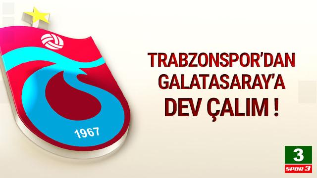 Trabzonspor'dan Galatasaray'a dev çalım !