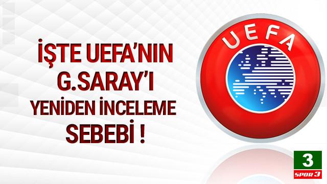 İşte UEFA'nın Galatasaray'ı yeniden inceleme sebebi
