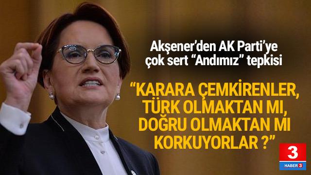Akşener: ''Türk olmaktan mı, doğru olmaktan mı rahatsız oluyorlar ?''
