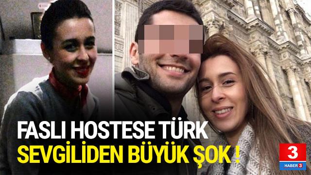 Faslı hostese Türk sevgiliden büyük şok !