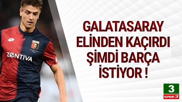 Galatasaray'ın elinden kaçırdığı, Barcelona istiyor !