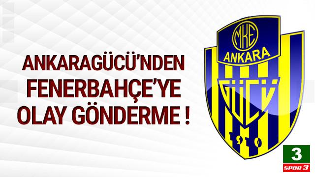 Ankaragücü'nden Fenerbahçe'ye olay gönderme !