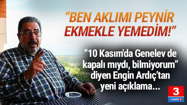 Engin Ardıç: ''Ben Atatürk'e hakaret edecek bir sapık değilim''