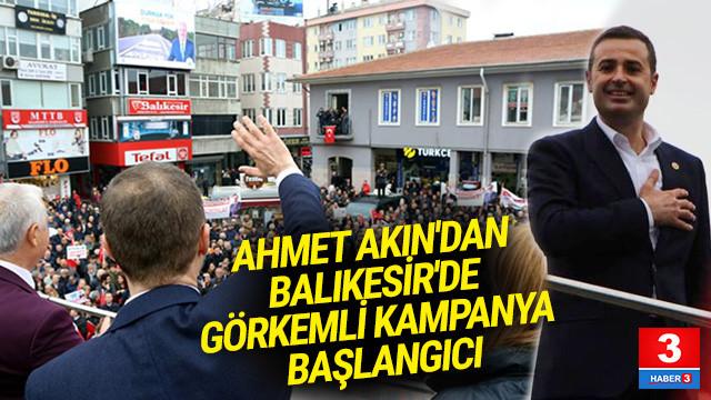 CHP'li Akın: Balıkesir'i en iyi Büyükşehir yapmak için çalışacağım