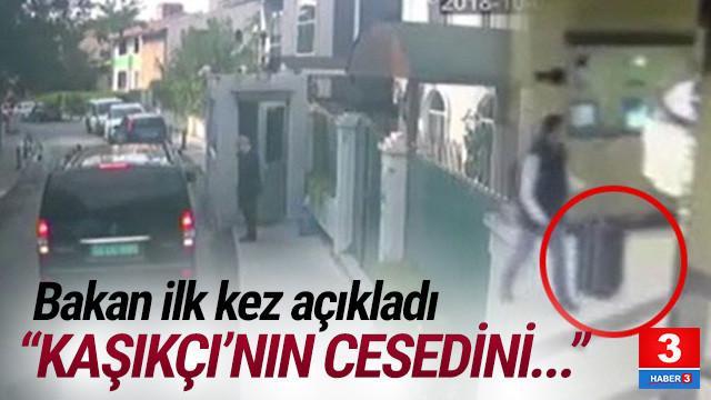 Bakan Akar: Kaşıkçı'nın cesedini valizle götürmüş olabilirler