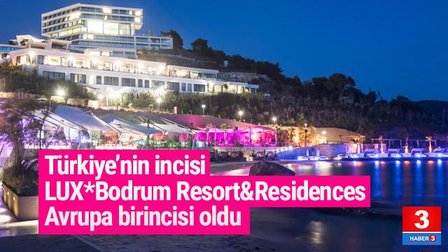 LUX* Bodrum Resort& Residences Avrupa'nın Birincisi Oldu