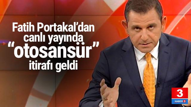 Fatih Portakal'dan canlı yayında ''otosansür'' itirafı