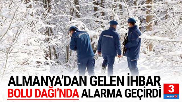 Almanya'dan gelen ihbar Bolu Dağı'nda alarma geçirdi