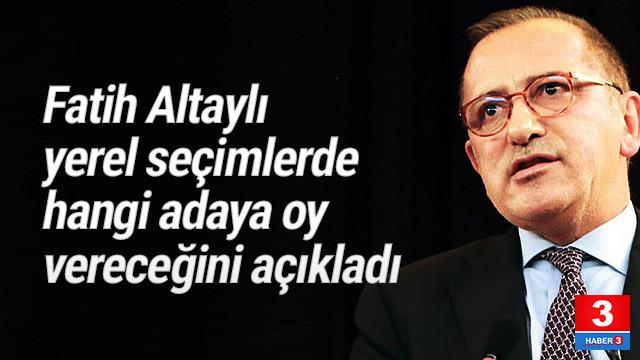 Fatih Altaylı kime oy vereceğini açıkladı