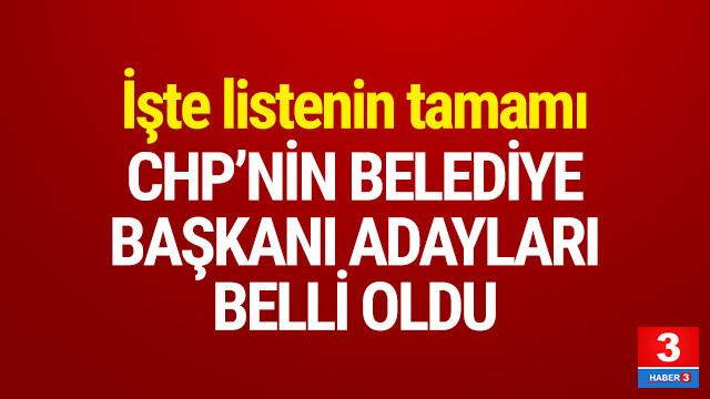 CHP'nin belediye başkanı adayları belli oldu