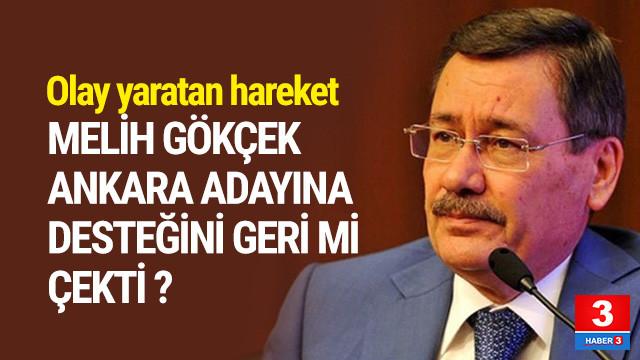Gökçek AK Parti adayına desteğini geri mi çekti ?