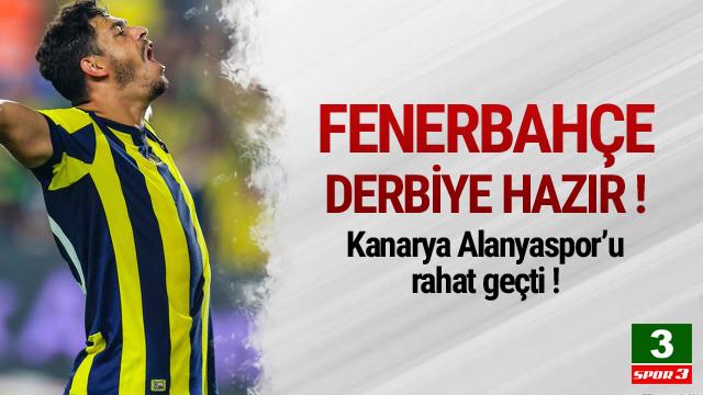 Fenerbahçe Alanya engelini rahat geçti