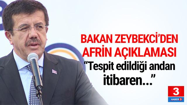 Bakan Zeybekci'den Afrin açıklaması !