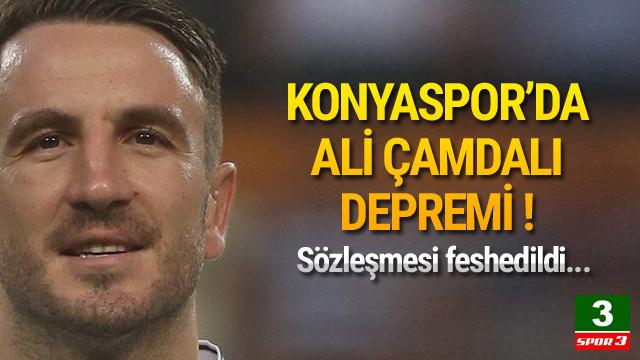 Konyaspor'da Ali Çamdalı depremi !